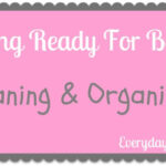 Getting Ready for Baby: Cleaning