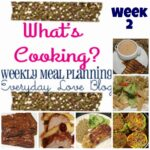{What's Cooking} Weekly Meal Plan #2
