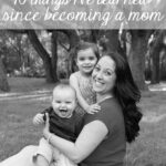 10 things I've learned since becoming a mom