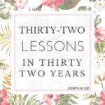 32 Lessons in 32 Years