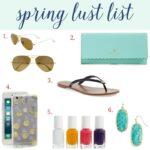 Spring Lust List