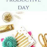 Tips for a Productive Day